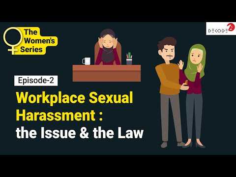 Workplace Sexual Harassment : the Issue & the Law || The Women's Series || Decode
