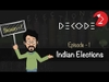 History of Indian Lok Sabha Elections || Decode S1E1 || Factly