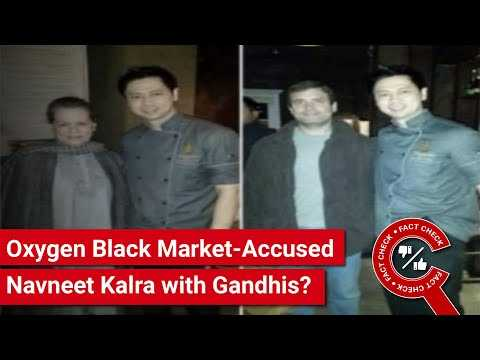 FACT CHECK: Do Images Show Oxygen Black Market-Accused Navneet Kalra with Gandhis?