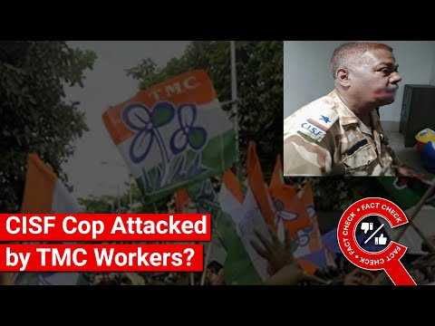 FACT CHECK: Does Image Show CISF Officer Attacked by TMC Workers? || Factly