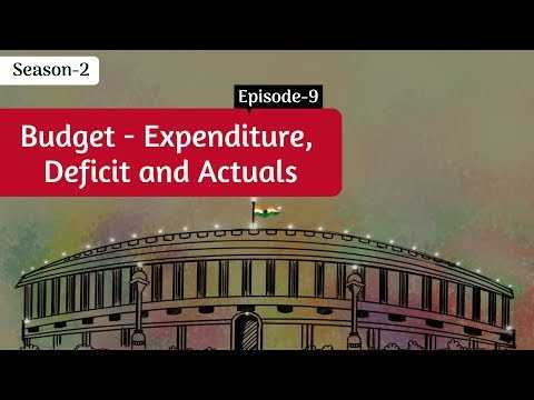 Union Budget- Expenditure, Deficit and Actuals || Decode S2E9 || Factly