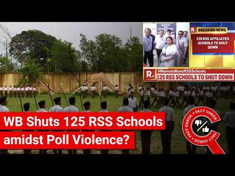 FACT CHECK: Did Mamata Banerjee Shut Down 125 RSS Schools amidst Poll Violence in WB?