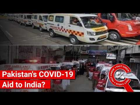 FACT CHECK: Do Images Show Pakistan Sending Ambulances & COVID-19 Aid to India?